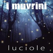I Muvrini Luciole